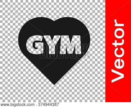 Black Fitness Gym Heart Icon Isolated On Transparent Background. I Love Fitness. Vector