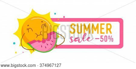 Summer Sale Ad Banner With Funny Sun Enjoying Eating Watermelon. Cute Cartoon Character Summertime A