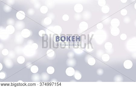 White Bokeh Lights Background. Holiday Glowing White Lights With Sparkles. Festive Defocused Lights.