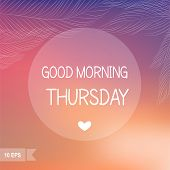 Days of the Week.  Good morning Thursday on blurred background. poster