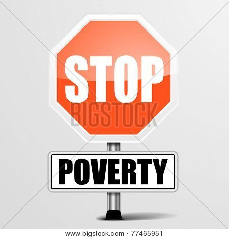 detailed illustration of a red stop Poverty sign, eps10 vector poster