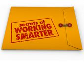 Secrets of Working Smarter how to advice in yellow classified or confidential envelope for learning productivity or efficiency life hack tips or workflow process systems poster