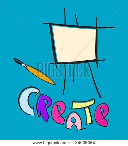 Easel with artistic paintbrush and text CREATE. Drawing hobby creative symbol. Vector illustration