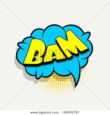Lettering bam. Comics book balloon. Bubble icon speech phrase. Cartoon font label tag expression. Comic text sound effects. Sounds vector illustration.
