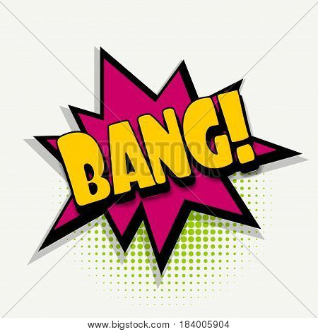 Lettering bang. Comics book balloon.  Bubble icon speech phrase. Cartoon exclusive font label tag expression. Comic text sound effects. Sounds vector illustration.