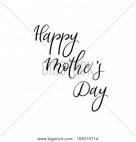 Happy Mother's Day Calligraphy Greeting Card. Handwritten Vector Inscription.
