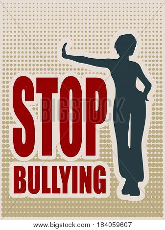 A young woman holding her hand in front to show stop gesture. Stop bullying text. Vector illustration