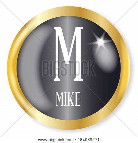 M for Mike button from the NATO phonetic alphabet with a gold metal circular border over a white background
