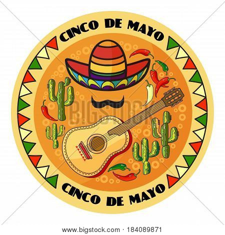 Vector illustration of Cinco ge Mayo Day.  Cartoon  Sombrero, guitar, pepper, cactus and moustache.  5 May round greeting card.