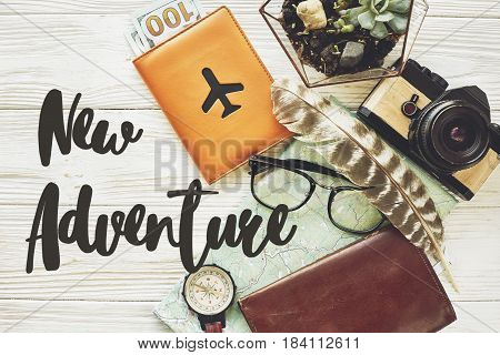 New Adventure Text Sign Concept. Say Yes To New Adventures, Flat Lay. Map Passport Money Compass And