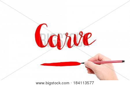 The word of Carve written by hand on a white background