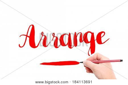 The word of Arrange written by hand on a white background