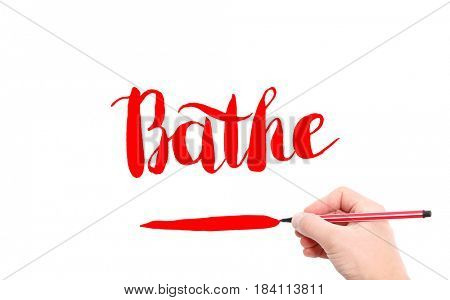 The word of Bathe written by hand on a white background