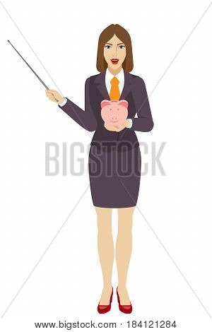Businesswoman holding a pointer and piggy bank. Full length portrait of businesswoman character in a flat style. Vector illustration.
