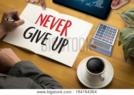 Don't Give Up I Will Try Inspiration , You Can