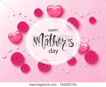 Happy mothers day background with beautiful rosesbeads and hearts. Greeting card . Vector illustration template banners. Wallpaper flyers invitation posters brochure