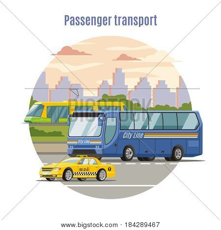 Urban public passenger vehicles template with taxi car bus on road and tram vector illustration