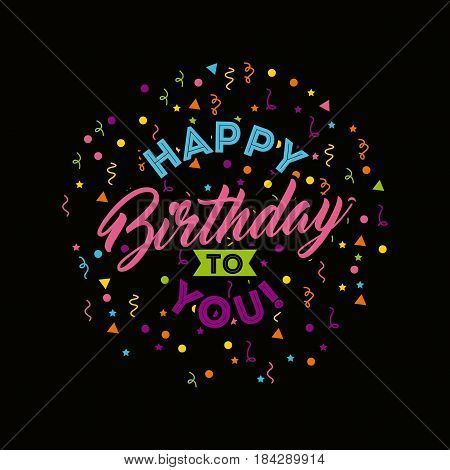 happy birthday to you celebration poster vector illustration design