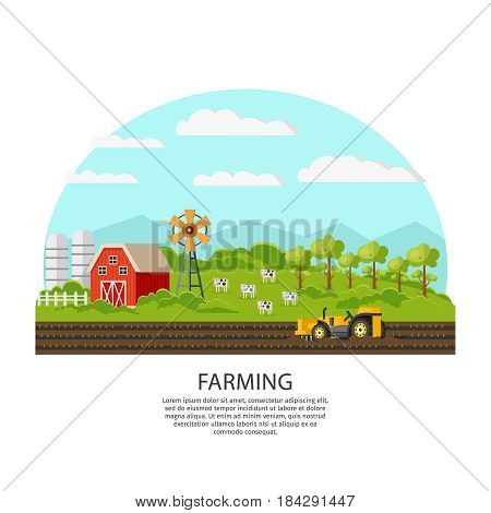 Agriculture and farming concept with agricultural vehicle on field house barn windmill cows green trees vector illustration