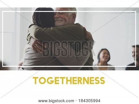 Togetherness is unity community support.
