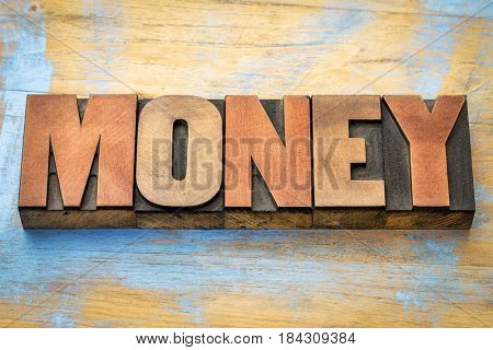 money word abstract in vintage letterpress wood type printing blocks