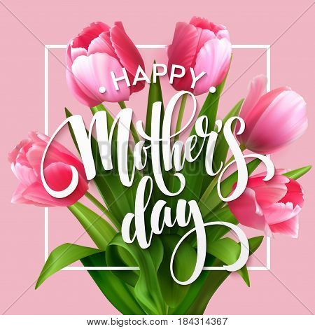 Happy Mother's day cute greeting with pink tulips.