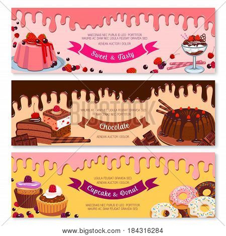 Cake dessert and ice cream banner set. Sweet cake, cupcake, donut, ice cream sundae, fruit pudding and muffin dessert menu card, edged by flowing chocolate and cream. Bakery and pastry shop design