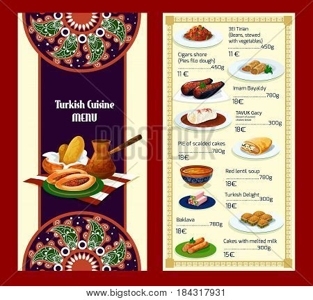 Turkish cuisine restaurant menu with traditional delights and meat dishes. Coffee, baklava, meat pie pide, stuffed eggplant, bean vegetable stew, feta roll, bread, chicken dessert, lentil soup, cake