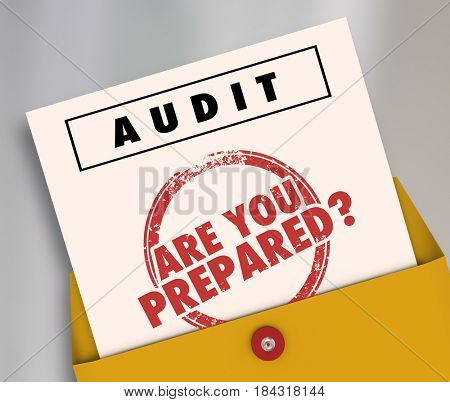 Audit Envelope Are You Prepared 3d Illustration