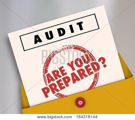 Audit Envelope Are You Prepared 3d Illustration