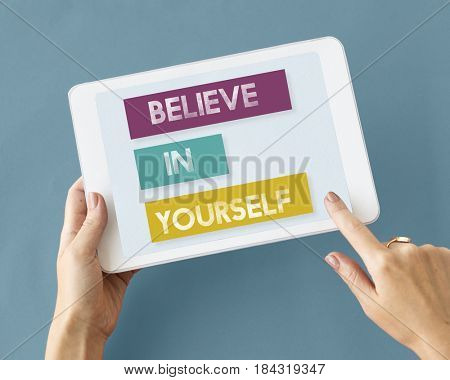 Believe Yourself Confidence Imagination Motivation