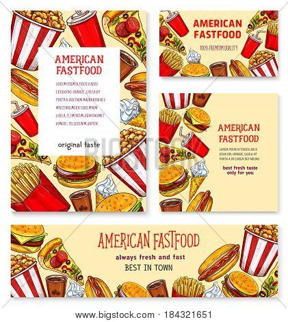 Fast food american restaurant banner template set. Takeaway hamburger and hot dog sandwiches, pizza, french fries, coffee and soda drinks, ice cream, popcorn sketch poster for delivery service design