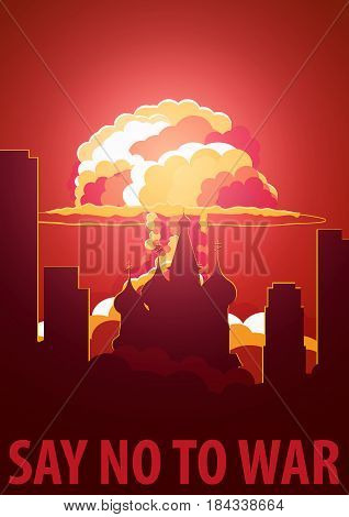 Nuclear Explosion In The City. Russia Say No To War. Cartoon Retro Poster. Vector Illustration.