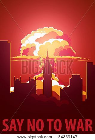 Nuclear Explosion In The City. Uk Say No To War. Cartoon Retro Poster. Vector Illustration.