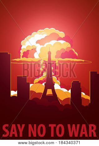 Nuclear Explosion In The City. France Say No To War. Cartoon Retro Poster. Vector Illustration.