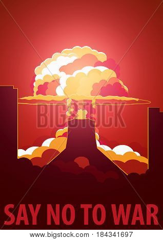 Nuclear Explosion In The City. Iran Say No To War. Cartoon Retro Poster. Vector Illustration.