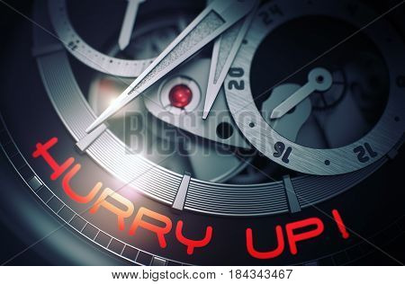 Old Watch Machinery Macro Detail and Inscription - Hurry Up. Hurry Up -  Close View of Wristwatch Mechanism. Time Concept Illustration with Glow Effect and Lens Flare. 3D Rendering.