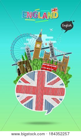 Concept of travel or studying English. Speech bubble with hand drawn english flag and landmarks. Flat design, vector illustration