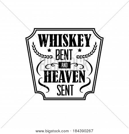 whiskey bent and heaven sent, motto written on white background, frame with stars in vintage americana whiskey label style, vector illustration, design for t-shirt