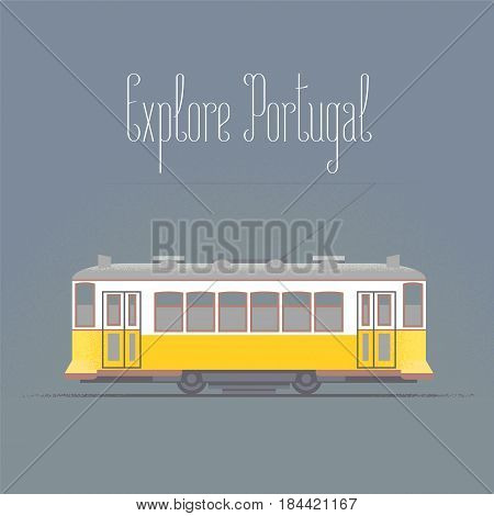 Travel to Portugal concept illustration. Old tramway in Lisboa. Cartoon style design for visit Portugal and Lisbon poster