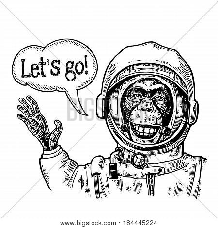 Monkey in astronaut suit smiles and waves his hand. Let's go lettering. Vintage black engraving illustration for poster, web. Isolated on white background.