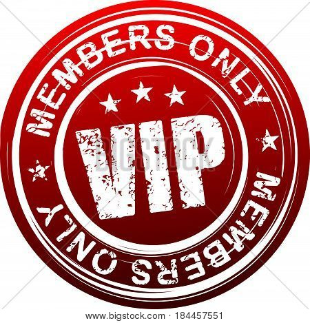 VIP. Members only. Red grunge style rubber stamp.