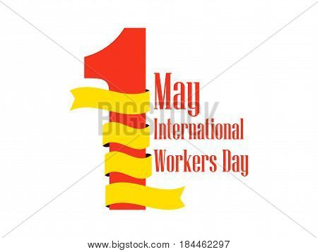 International Workers Day. Labour Day 1St Of May. Ribbon With Text, Logo. Vector Illustration