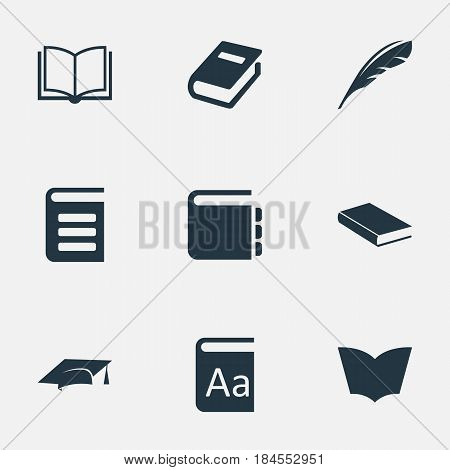 Vector Illustration Set Of Simple Books Icons. Elements Notebook, Academic Cap, Encyclopedia And Other Synonyms Journal, Quill And Alphabet.