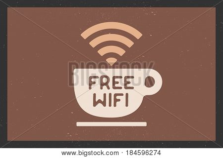 Poster with cup of coffee and text Free WiFi for street cafe. Sign free wifi area sign on a coffee cup. Colorful design. Vector Illustration