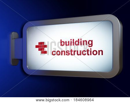 Construction concept: Building Construction and Bricks on advertising billboard background, 3D rendering