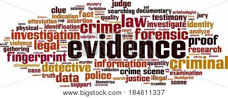 Evidence word cloud concept. Vector illustration on white