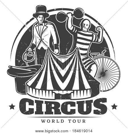 Monochrome vintage circus template with inscription trainer strongman unicycle marquee magic wand and hat vector illustration