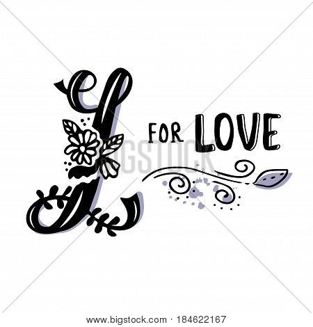 L for love. Hand drawn flourished capital letter L and decoration elements isolated on white. Vector art. Great choice for Valentine's Day romantic greeting card or wedding design collection