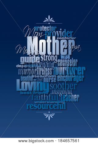 Graphic composition of personality traits of a mother. Art suitable for use as greeting card design or other use in tribute to mothers.